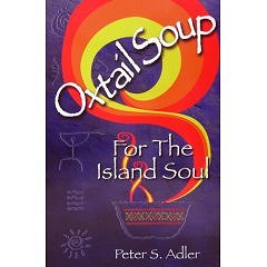 Oxtail Soup for the Island Soul